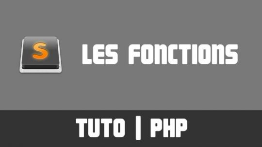 TUTO PHP - Les Fonctions